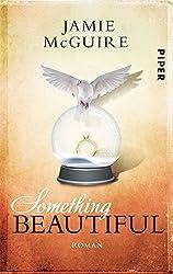Something Beautiful: Novella