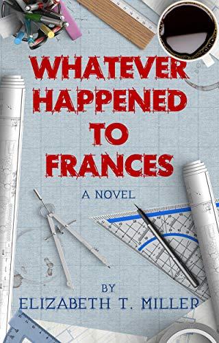 Whatever Happened to Frances (English Edition) eBook: Elizabeth T ...