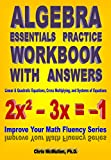 Best Algebra Books - Algebra Essentials Practice Workbook with Answers: Linear Review