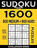 Sudoku Book 1,600 Puzzles, 800 Medium and 800 Hard: Bargain Size Sudoku Puzzle Book With Two Levels of Difficulty To Improve Your Game: Volume 46 (Sudoku Book Challenger Series)
