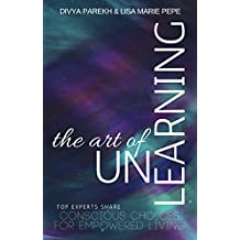 The Art of UnLearning (English Edition)