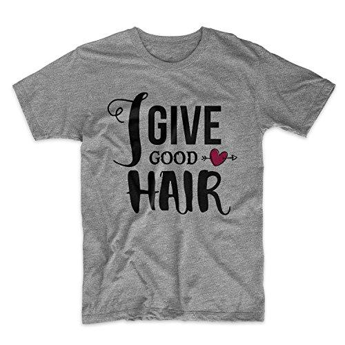 I Give Good Hair Barber Hairdresser Herren T-Shirt Grau