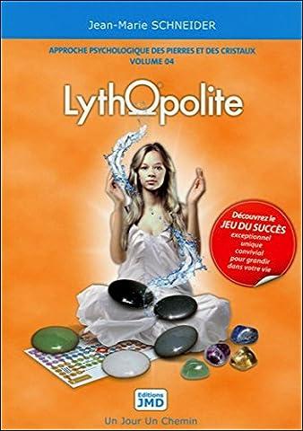 Lythopolite - Approche psychologique des pierres et des cristaux T4