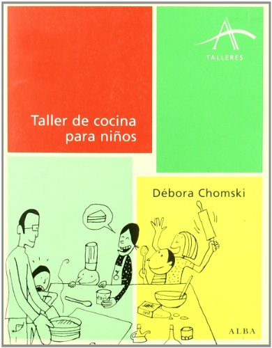 Taller de cocina para niños (Talleres) por Débora Chomski