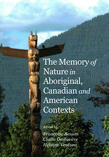 [The Memory of Nature in Aboriginal, Canadian and American Contexts] (By: Francoise Besson) [published: March, 2014]