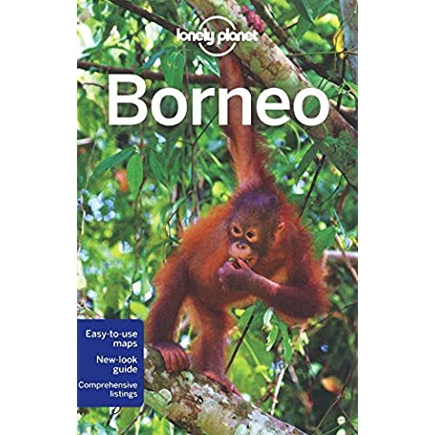 Borneo: Regional Guide (Lonely Planet Country & Regional Guides) by Daniel Robinson (23-Jul-2011) Paperback