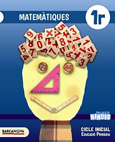 Ninois 1r CI. Matemàtiques. Llibre de l ' alumne (Materials Educatius - Cicle Inicial - Matemàtiques) - 9788448935856