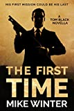 The First Time (Tom Black 1) by Mike Winter