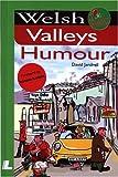 Welsh Valleys Humour (It's Wales)