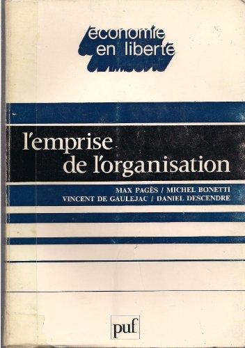 L'Emprise de l'organisation (Économie en liberté) par Max Pagès
