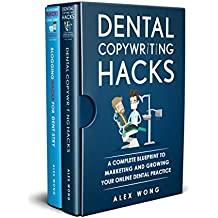 Dental Marketing Hacks: 2 Book Bundle - Dental Copywriting Hacks & Blogging Hacks For Dentistry (English Edition)