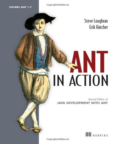 Ant in Action: Covers Ant 1.7 (Manning) (Cover Manning)