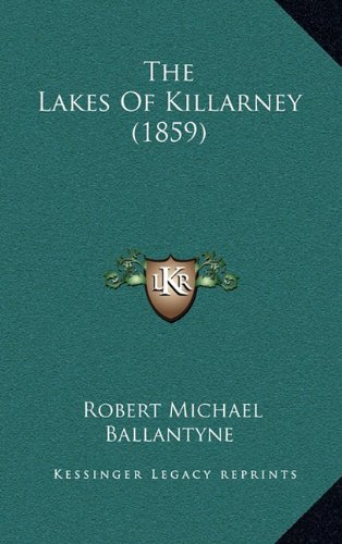 The Lakes of Killarney (1859)