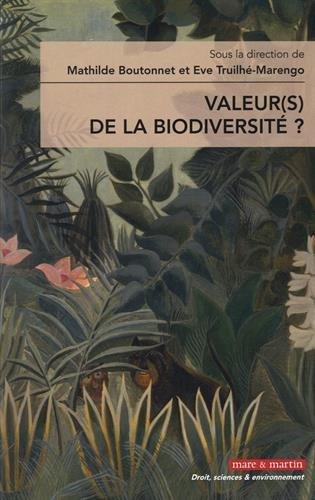 Valeur(s) de la biodiversité ?
