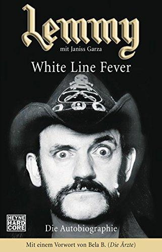 Lemmy – White Line Fever: Die Autobiographie