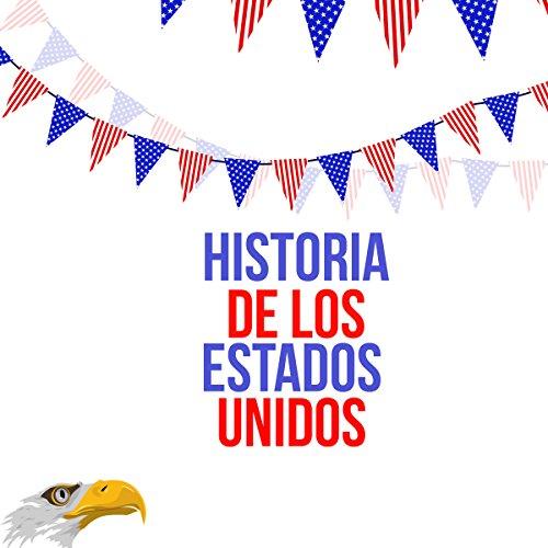 Historia de los Estados Unidos [US History]  Audiolibri