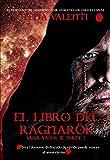 EL LIBRO DEL RAGNARÖK, (parte I)
