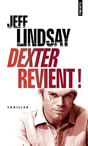 Dexter revient! (ancien titre : le Passager Noir) par Jeff Lindsay