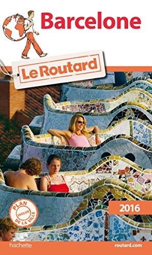 Guide du Routard Barcelone 2016 par Collectif