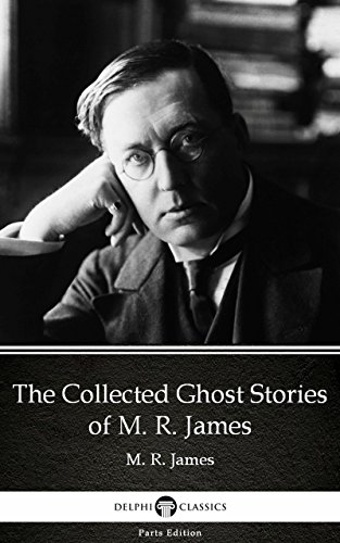 The Collected Ghost Stories of M. R. James by M. R. James - Delphi ...