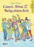Conni & Co 12: Conni, Dina und der Babysitterclub