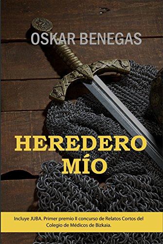 Heredero Mío (Spanish Edition)
