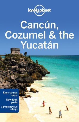 Lonely Planet Cancun, Cozumel & the Yucatan (Travel Guide) by Lonely Planet (2013-09-01)