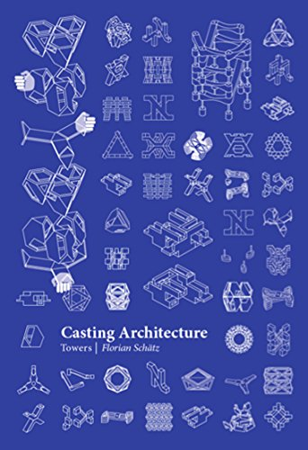 Casting architecture towers