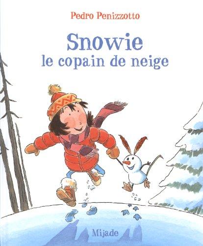 Snowie le copain de neige