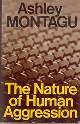 Nature of Human Aggression
