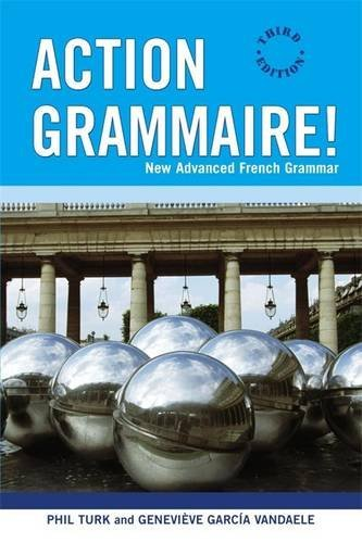 Action Grammaire!: New Advanced French Grammar