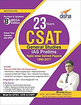 23 Years CSAT General Studies IAS Prelims Topic-wise Solved Papers (1995-2017) by [Disha Experts]