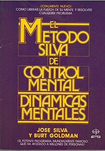 Metodo Silva De Control Mental.dinamicas Mentales