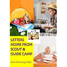 Letters Home from Scout and Guide Camp