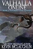 Valhalla Online Book 3 - Vengeance Over Vanaheim: A LitRPG Saga