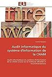 Audit informatique du système d'information de la cnam...