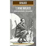 BD Music Presents T-Bone Walker