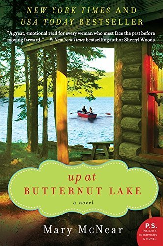 Up at Butternut Lake: A Novel (The Butternut Lake Trilogy) by Mary McNear (2014-04-08)