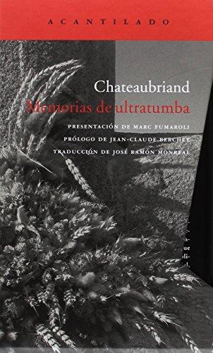 Memorias de ultratumba - 2 volúmenes (El Acantilado) por François de Chateaubriand