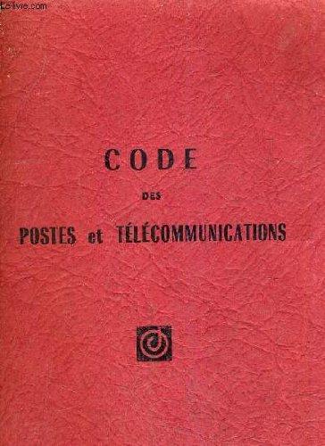 CODE DES POSTES ET TELECOMMUNICATIONS.