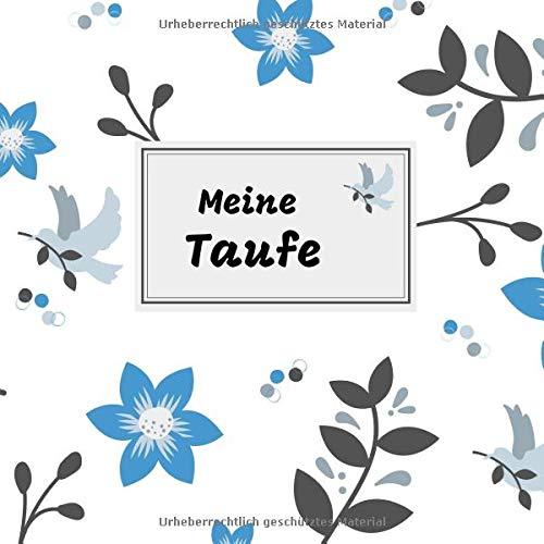 Meine Taufe: das Gästebuch / Erinnerungsbuch zum Eintragen von Glückwünschen | 100 Seiten | 21 x 21 cm | Taube blau