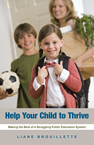 Help Your Child to Thrive: Making the Best of a Struggling Public Education System (English Edition) - Balboa System