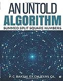 An Untold Algorithm: Summed Split Square Numbers