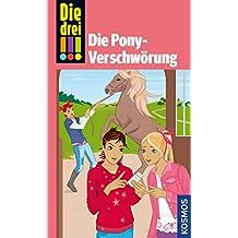 Die drei !!!, Die Pony-Verschwörung (drei Ausrufezeichen)