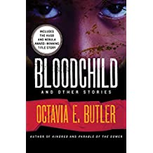 Bloodchild: And Other Stories (English Edition)