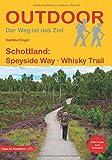 Schottland: Speyside Way Whisky Trail (Der Weg ist das Ziel) - Hartmut Engel