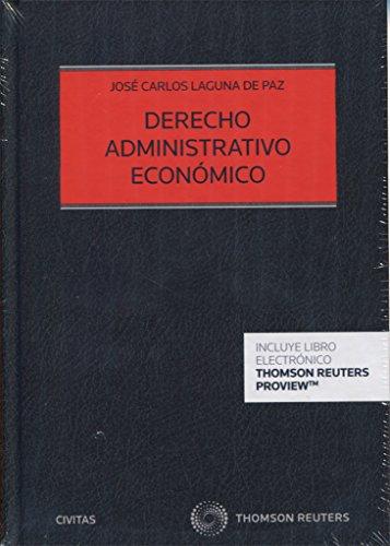 Derecho administrativo económico (Civitas) (Estudios y Comentarios de Legislación)