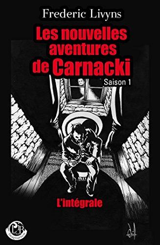 Les nouvelles aventures de Carnacki - Saison 1 - L'intégrale (Imaginarium) par Frédéric Livyns