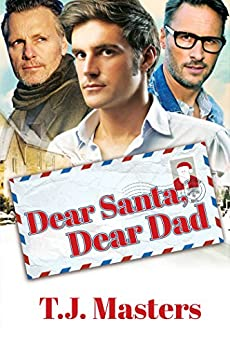 Dear Santa, Dear Dad by [Masters, T.J.]