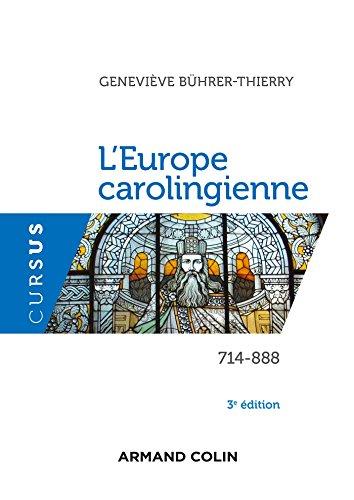 L'Europe carolingienne 714-888 - 3e éd.